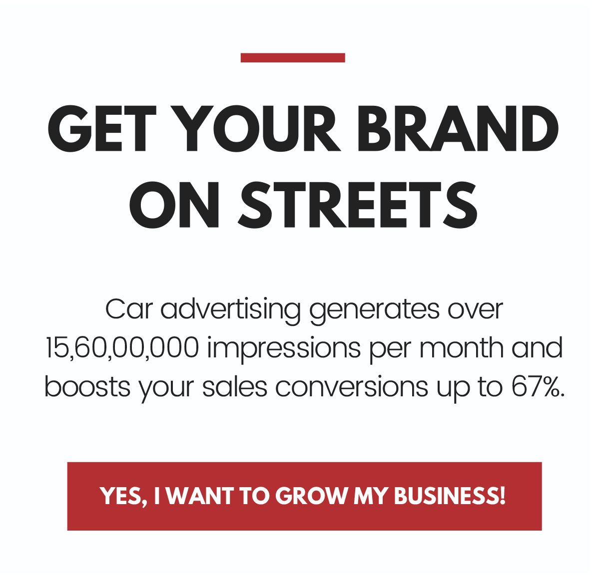 GET YOUR BRAND ON STREETS WITH CAR ADVERTISING