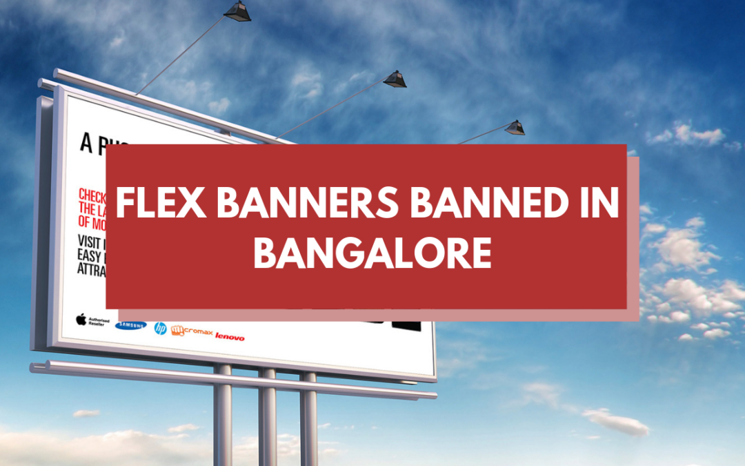 No More Flex Banners in Bangalore