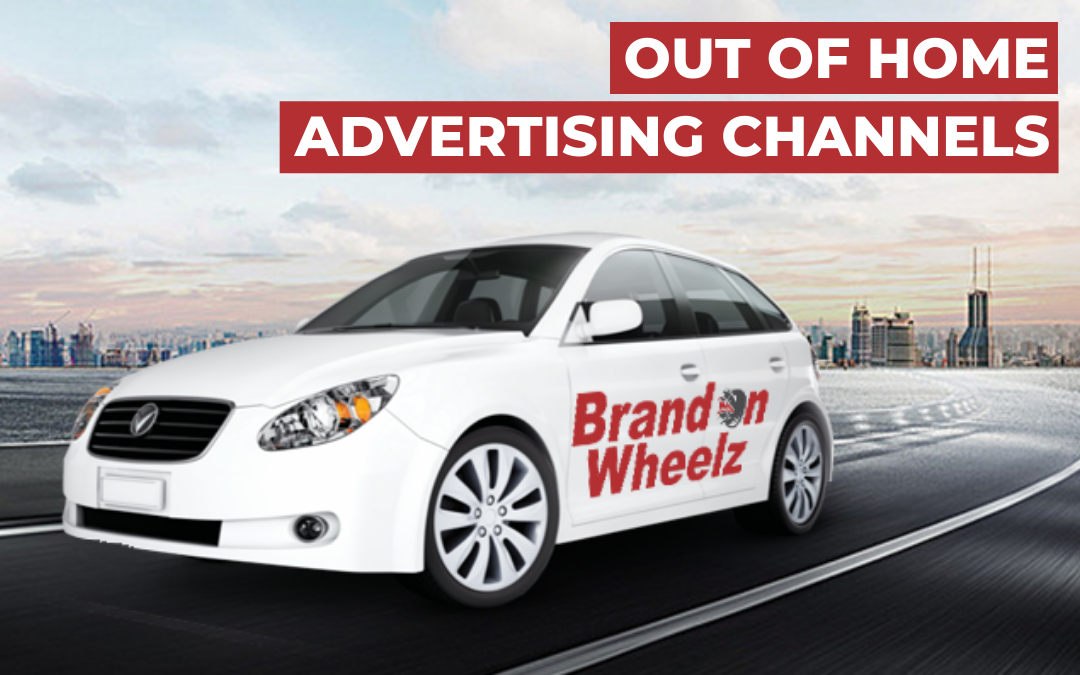 What are the best Out Of Home (OOH) Advertising Channels