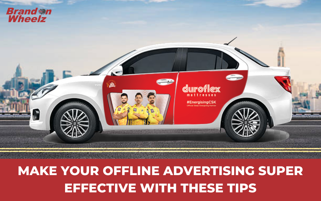 Make your Offline Campaings Super Effective with these Advertising tips